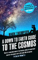 A Down to Earth Guide to the Cosmos (Paperback)