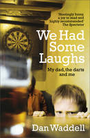 We Had Some Laughs (Paperback)