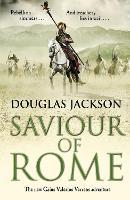 Saviour of Rome: (Gaius Valerius Verrens 7) - Gaius Valerius Verrens (Paperback)