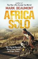 Africa Solo: My World Record Race from Cairo to Cape Town (Paperback)