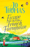 Escape to the French Farmhouse (Paperback)