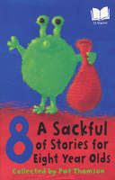 A Sackful Of Stories For 8 Year-Olds (Paperback)