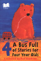 A Bus Full of Stories for Four Year Olds (Paperback)