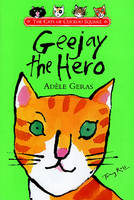 Geejay the Hero - The cats of Cuckoo Square (Paperback)