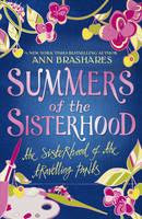 Summers of the Sisterhood: The Sisterhood of the Travelling Pants - Summers Of The Sisterhood (Paperback)