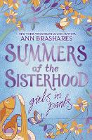 Summers of the Sisterhood: Girls in Pants - Summers Of The Sisterhood (Paperback)