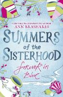 Summers of the Sisterhood: Forever in Blue - Summers Of The Sisterhood (Paperback)