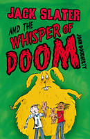 Jack Slater and the Whisper of Doom - Jack Slater (Paperback)