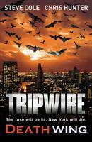 Tripwire: Deathwing - Tripwire 2 (Paperback)
