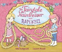 The Fairytale Hairdresser and Rapunzel - The Fairytale Hairdresser (Paperback)