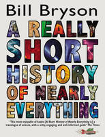 A Really Short History of Nearly Everything (Paperback)