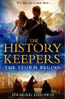 The History Keepers: The Storm Begins - The History Keepers (Paperback)