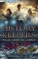 The History Keepers: Nightship to China (Paperback)