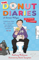 The Donut Diaries: Revenge is Sweet: Book Two - The Donut Diaries (Paperback)