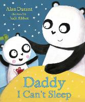 Daddy, I Can't Sleep (Paperback)