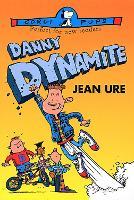 Danny Dynamite (Paperback)