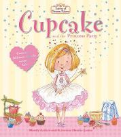 Fairies of Blossom Bakery: Cupcake and the Princess Party - The Fairies of Blossom Bakery (Paperback)