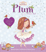 Fairies of Blossom Bakery: Plum and the Winter Ball (Paperback)