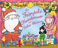 The Fairytale Hairdresser and Father Christmas - The Fairytale Hairdresser (Paperback)
