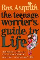 Teenage Worrier's Guide To Life - Teenage Worrier (Paperback)