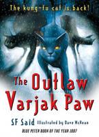 The Outlaw Varjak Paw - Varjak Paw (Paperback)