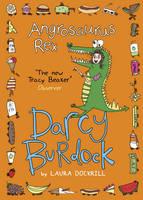 Darcy Burdock: Angrosaurus Rex (Paperback)