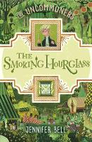 The Smoking Hourglass - THE UNCOMMONERS (Paperback)