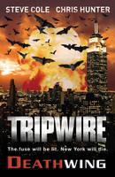 Tripwire: Deathwing - Tripwire (Paperback)