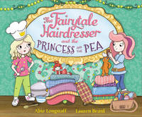 The Fairytale Hairdresser and the Princess and the Pea - The Fairytale Hairdresser (Paperback)