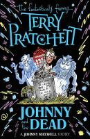 Johnny and the Dead - Johnny Maxwell (Paperback)
