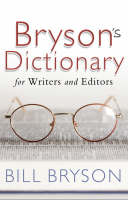 Bryson's Dictionary: for Writers and Editors