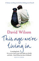 This Age We're Living In (Paperback)
