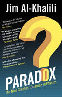 Paradox: The Nine Greatest Enigmas in Physics (Paperback)