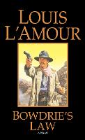 Bowdrie's Law: Stories (Paperback)