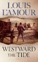 Westward the Tide: A Novel (Paperback)