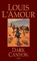 Dark Canyon: A Novel (Paperback)