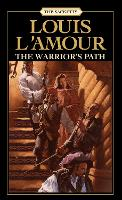 The Warrior's Path: The Sacketts: A Novel - Sacketts 3 (Paperback)