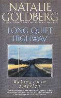 Long Quiet Highway: Waking Up in America (Paperback)