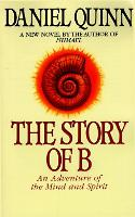 The Story of B - Ishmael Series 2 (Paperback)