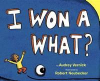 I Won a What? (Hardback)