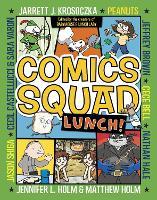 Comics Squad #2: Lunch! - Comics Squad 2 (Paperback)
