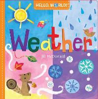 Hello, World! Weather - Hello, World! (Board book)