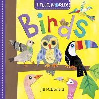 Hello, World! Birds - Hello, World! (Board book)