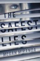 The Safest Lies (Hardback)