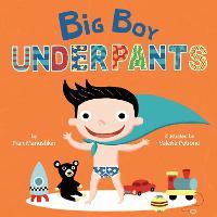 Big Boy Underpants (Board book)