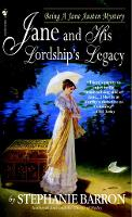 Jane and His Lordship's Legacy - Being A Jane Austen Mystery 8 (Paperback)