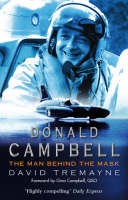 Donald Campbell: The Man Behind The Mask (Paperback)