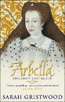 Arbella: England's Lost Queen (Paperback)