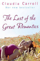 The Last Of The Great Romantics (Paperback)