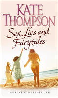 Sex, Lies and Fairytales (Paperback)